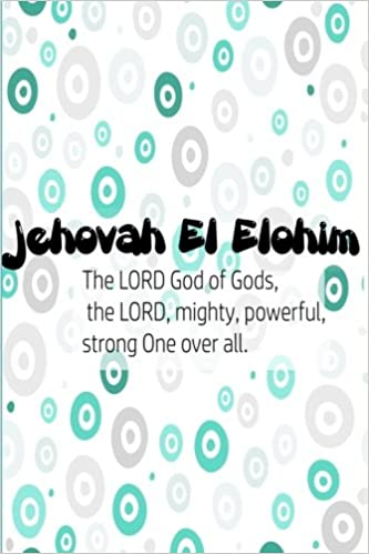 Jehovah El Elohim The Lord God Of Gods, The Lord, Mighty
