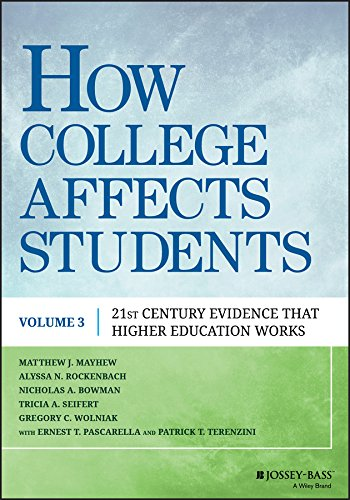 How College Affects Students: 21st Century Evidence that Higher Education Works (Problems Of Education In The 21st Century)