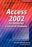 Access 2002, Sue Coles  J.Rowley Staff, 1904995063