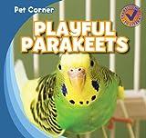 Playful Parakeets, Katie Kawa, 143395611X