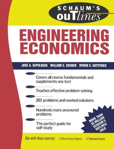 Schaum's Outline of Engineering Economics (Economics Engineering)
