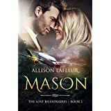 Mason: The Lost Billionaires, Book 1