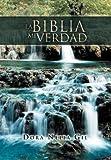 La Biblia Mi Verdad, Dora Nelia Gil, 1463311710