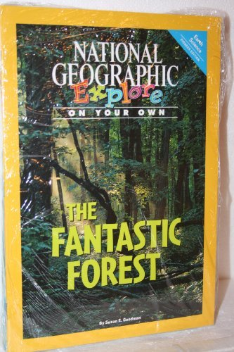 Read Online Explore On Your Own Earth Science Pioneer The Fantastic Forest by National Geographic Learning National Geographic Learning (2010-04-28) PDF