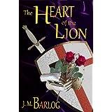 The Heart of the Lion ~ J. M. Barlog