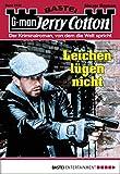 Jerry Cotton - Folge 2935: Leichen lügen nicht (German Edition)