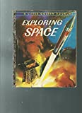 img - for Exploring Space - A Little Golden Book book / textbook / text book