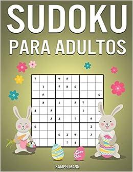 Book's Cover of Sudoku Para Adultos: 300 Sudoku Fáciles, Medios, Difíciles, Muy Difíciles y Extremos para Adultos con Soluciones - Edición de Pascua (Español) Tapa blanda – 19 marzo 2020