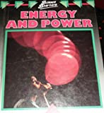 Energy and Power, Barbara Taylor, 0531140806