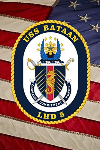 (US Navy Amphibious Assault Ship USS Bataan (LHD 5) Crest Badge Journal: Take Notes, Write Down Memories in this 150 Page Lined Journal)