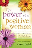 The Power of a Positive Woman, Karol Ladd, 1416533583