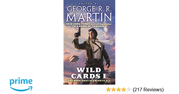 Wild Cards I Expanded Edition George R R Martin Wild Cards