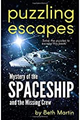 Mystery of the Spaceship and the Missing Crew (Puzzling Escapes) Paperback