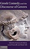 Greek Comedy and the Discourse of Genres, , 1107033314