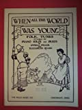 Download When All the World Was Young; Folk Tunes Arranged for Piano Solos and Duets in PDF ePUB Free Online