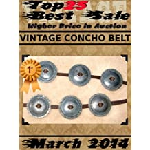Top25 Best Sale - Higher Price in Auction - March 2014 - Concho Belt