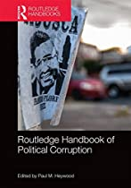 Routledge Handbook of Political Corruption (Routledge Handbooks)