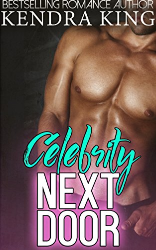 Books : Celebrity Next Door: A Suspenseful Stepbrother Romance Novella