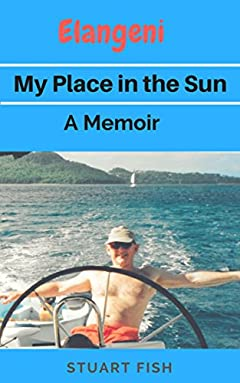 Elangeni - My Place in the Sun: A Memoir
