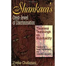Shankara's Crest Jewel of Discrimination: The Vivekachudamani