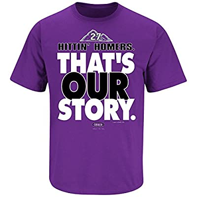 Colorado Rockies Fans. That's Our Story. Purple T Shirt (Sm-5X)
