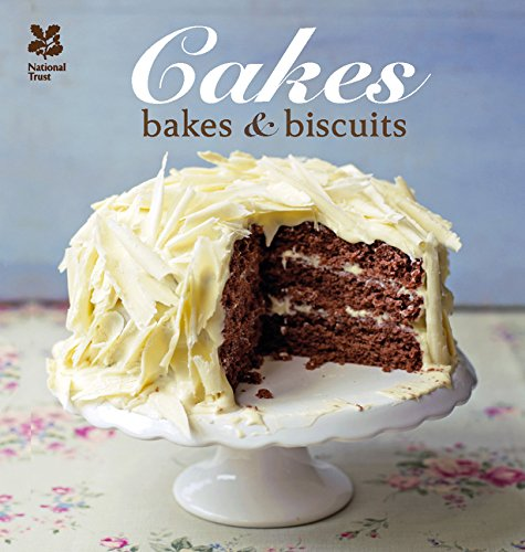 Cakes, Bakes & Biscuits (National Trust Food) by National Trust
