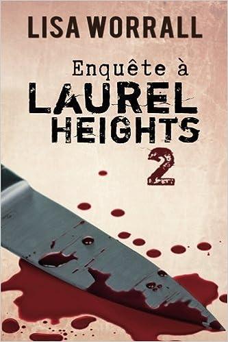 Lire en ligne Enquête à Laurel Heights 2 pdf epub