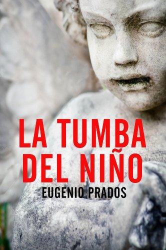 Portada del libro La tumba del niño de Eugenio Prados