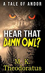 Hear That Damn Owl?: A Tale of Andor
