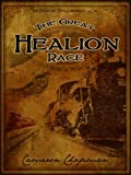 The Great Healion Race (The Steam and Steel Chronicles Book 2)