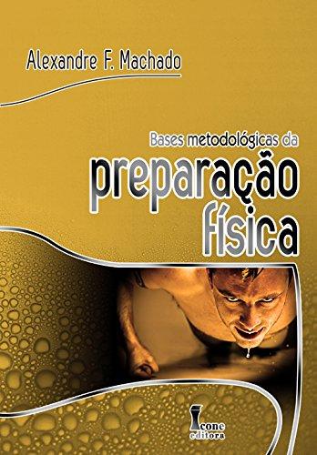 Bases Metodológicas da Preparação Física