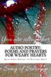 Audio Poetry: Poems and Prayers for Weary Hearts