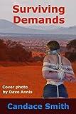 Surviving Demands