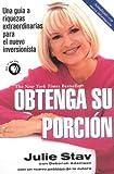 img - for Obtenga Su Porcion: Una guia a riquezas extraordinarias para el nuevo inversionista (Spanish Edition) book / textbook / text book