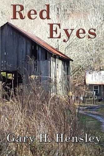 Red Eyes by Gary H. Hensley (2015-10-03) ()