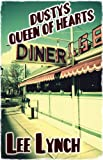 Dusty's Queen of Hearts Diner by Lee Lynch front cover