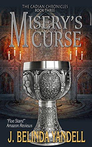 Misery's Curse (The Cadian Chronicles Book 3)