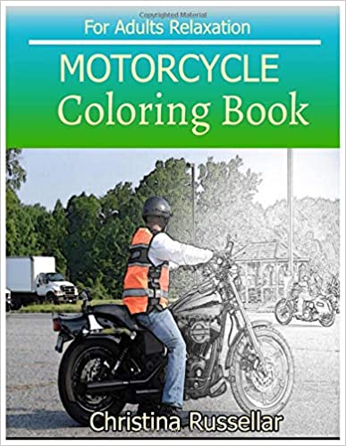 Amazon.com: MOTORCYCLE Coloring Book For Adults Relaxation ...