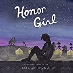 Honor Girl: A Graphic Memoir | Maggie Thrash