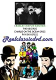 CHAPLIN RARITIES: Alternate Versions - CHARLIE ON THE OCEAN, PAY DAY, THE KID