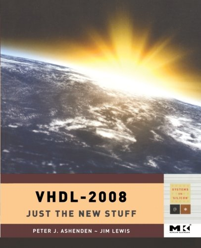 Download VHDL-2008: Just the New Stuff (Systems on Silicon) Pdf