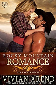 Rocky Mountain Romance (Six Pack Ranch Book 7) by [Arend, Vivian]