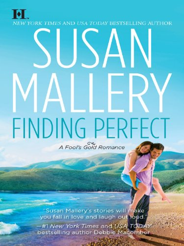 Finding Perfect (Fool's Gold Book 3) cover
