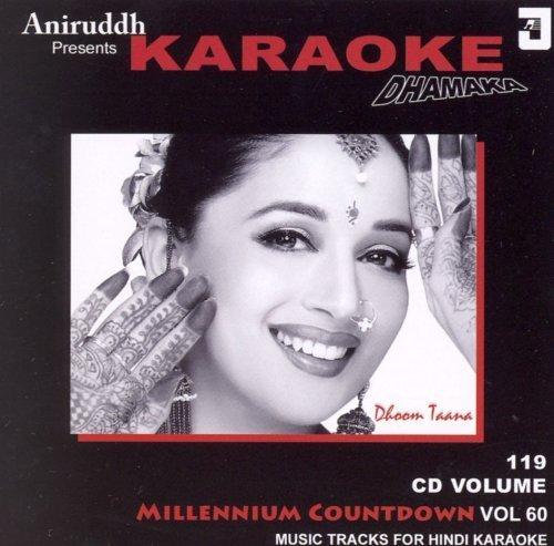 The Millenium Countdown Vol.60: Aniruddh Presents Karaoke Dhamaka (Dhoom Taana) -(Audio CD/Karaoke/Hindi Music/Indian Music/Foreign Music) by Aniruddh (Hindi Karaoke Cd)