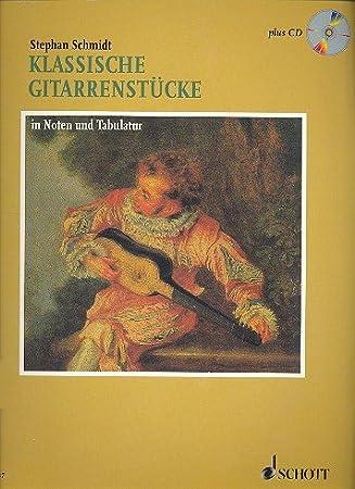 Guitarra clásica unidades en la fragancia y Tablatura Incluye CD Partituras Stephan Schmidt ED.