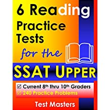 6 Reading Practice Tests for the SSAT Upper