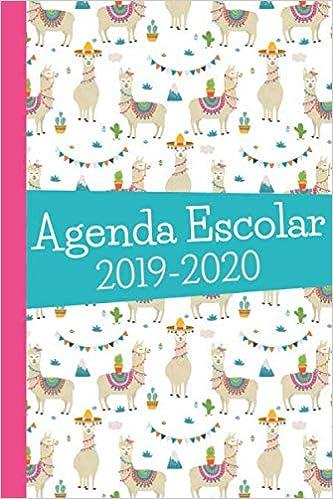 Agenda Escolar 2019-2020: Llama. Para Estudiantes y Maestros ...
