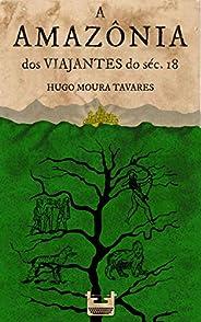 A Amazônia dos viajantes do séc.18