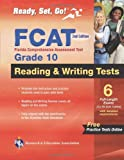 Florida FCAT, Grade 10, Reading and Writing Tests, Staff of REA, 0738609390