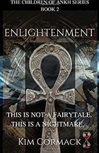 Enlightenment (Children of Ankh series) (Volume 2)